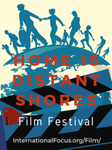 Home is Distant Shores Film Festival Night 1 @ North Carolina Museum of Art